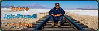 Sobre Jair Prandi e o blog